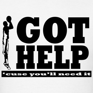 Got help buckets T-Shirts - Men's T-Shirt