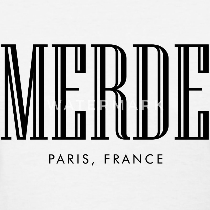Merde paris, france Women's T-Shirts - Women's T-Shirt