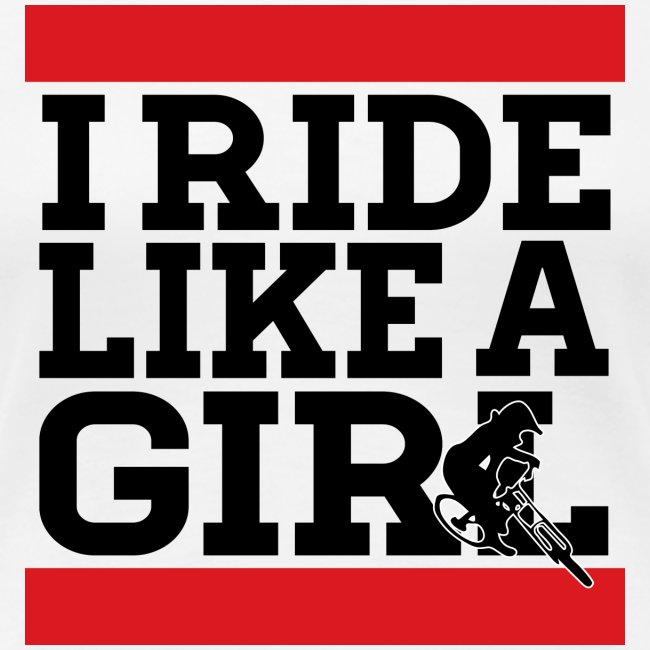 I Ride Like A Girl Text (Womens)