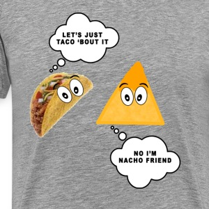 lets_just_taco_bout_it - Men's Premium T-Shirt