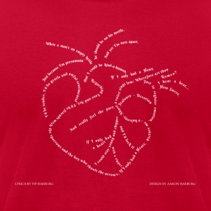 If I only had a Heart  - Men's T-Shirt by American Apparel