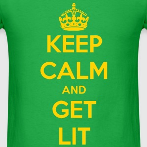 Keep Calm and Get Lit LITOFFICIAL.COM - Men's T-Shirt
