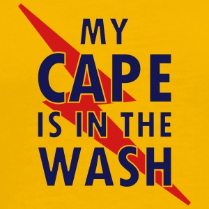 My cape is in the wash - Men's Premium T-Shirt