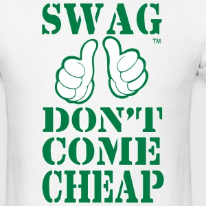 SWAG DON'T COME CHEAP - Men's T-Shirt