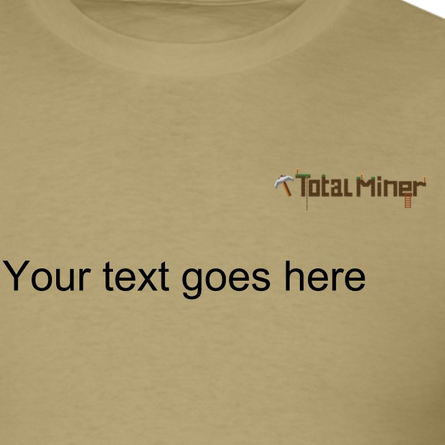 Total Miner Classic Logo T-Shirt with Personalized Text