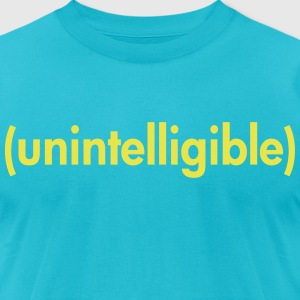Unintelligible T-Shirts - Men's T-Shirt by American Apparel