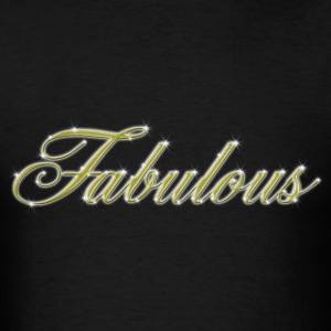 FABULOUS - Men's T-Shirt