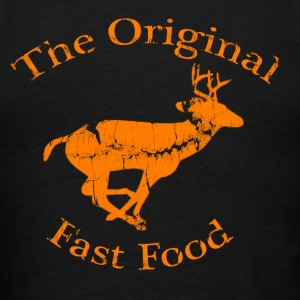 The Original Fast Food Deer Hunting T Shirt - Men's T-Shirt