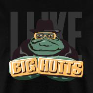 Design ~ I Like Big Hutts (on Dark)