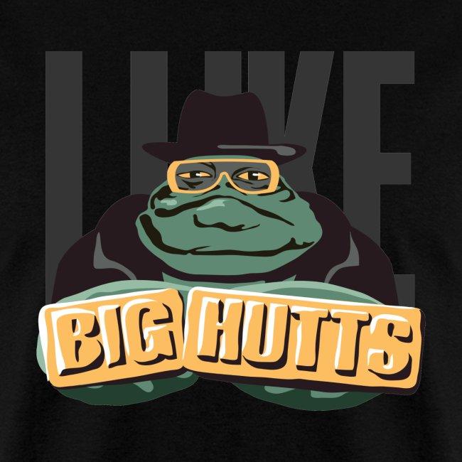 I Like Big Hutts (on Dark)