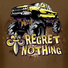 Mud Trucks Regret Nothing T-Shirts