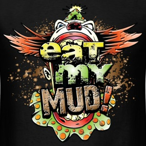 Eat My Mud Clown T-Shirts - Men's T-Shirt