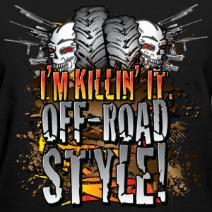 Killin It Off-Road Style Women's T-Shirts - Women's T-Shirt