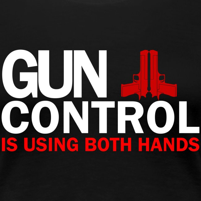 Ladies Premium: Gun Control