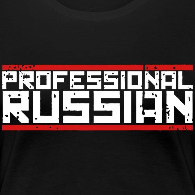 Ladies Premium: Professional Russian