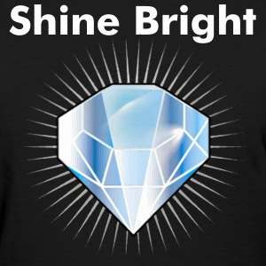 Shine Bright - Women's T-Shirt