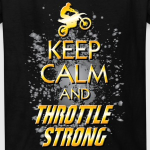 Keep Calm Throttle Strong Kids' Shirts - Kids' T-Shirt