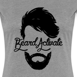 Beard Activate! - Women's Premium T-Shirt