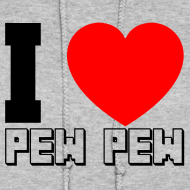 Design ~ Ladies Hooded Sweater I Heart Pew Pew