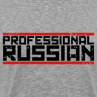Design ~ Premium Tee: Professional Russian