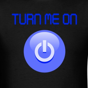 Turn Me On Power Button Blue T-Shirts - Men's T-Shirt