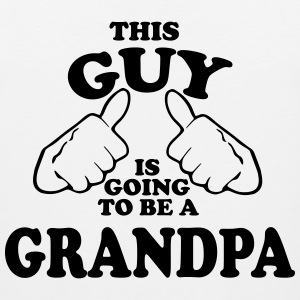 This Guy is Going to be a Grandpa Men - Men's Premium Tank