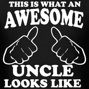 This is What an Awesome Uncle Looks Like T-Shirts - Men's T-Shirt