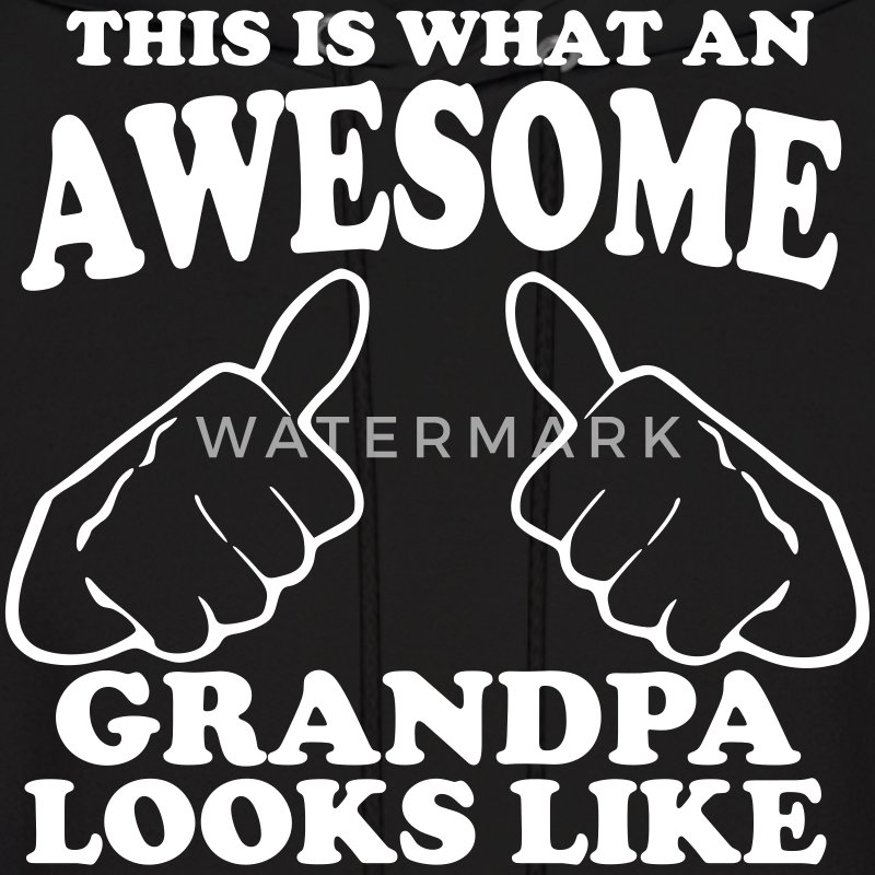 This is What an Awesome Grandpa Looks Like Hoodies - Men's Hoodie