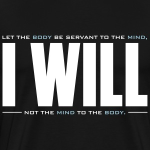 I WILL - Men's Premium T-Shirt