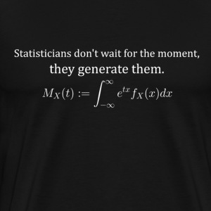 Statisticians don't wait for the moment (dark) - Men's Premium T-Shirt