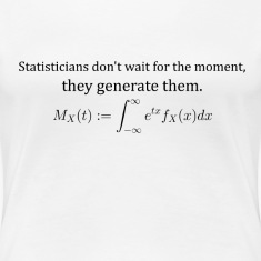 Statisticians don't wait for the moment