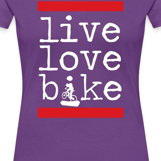 Live Love Bike (Womens)