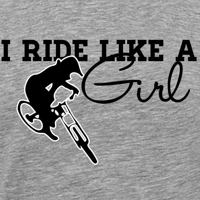 I Ride Like A Girl (Men)