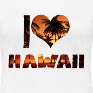 I LOVE HAWAII - Women's Premium T-Shirt