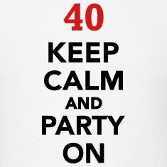 Keep calm 40 Birthday T-Shirts