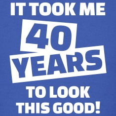 40 Years Birthday T-Shirts