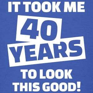 40 Years Birthday T-Shirts - Men's T-Shirt