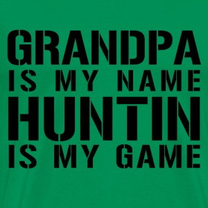 grandpa_is_my_name_hunting_is_my_game T-Shirts - Men's Premium T-Shirt