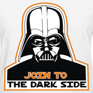 Design ~ Join To The Dark Side Women