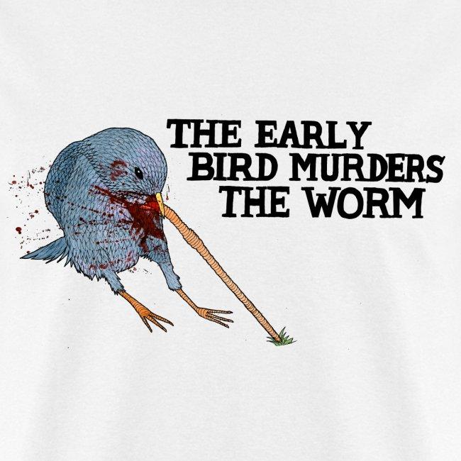 Early Bird Murders Worm - Standard