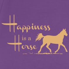 Happiness & Horse T-Shirts