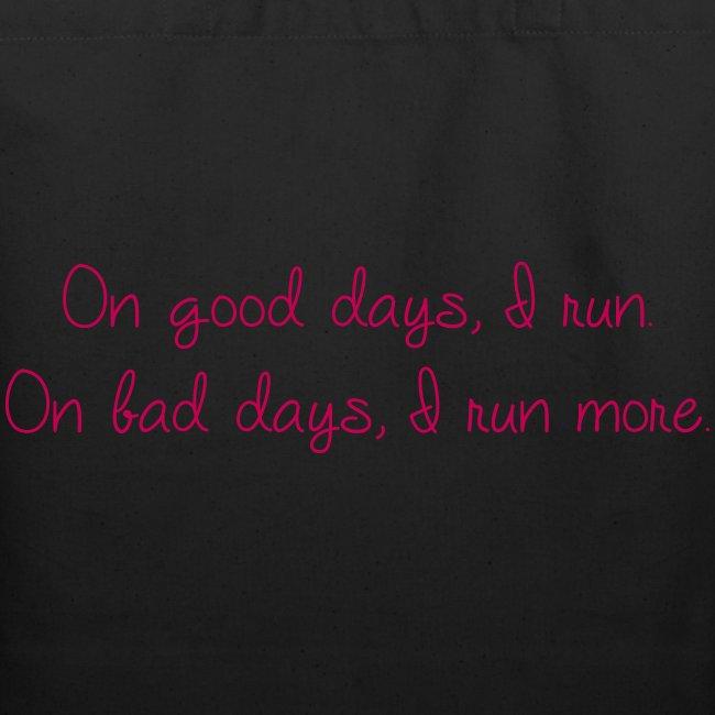 On good days I run