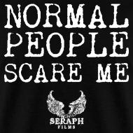 Design ~ Normal People Scare Me Men's T