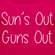 Design ~ Sun's Out Gun's Out