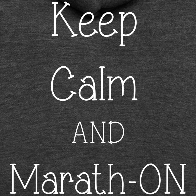 Keep Calm and Marath-ON