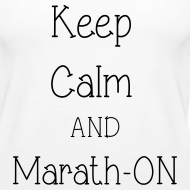 Design ~ Keep Calm and Marath-ON