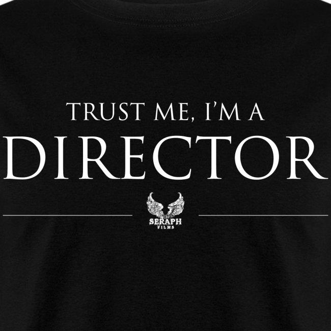 Trust Me I'm a Director Men's T-shirt