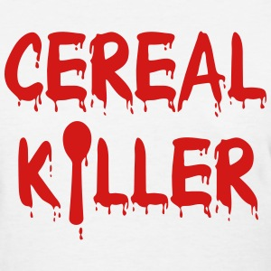 Cereal Killer - Women's T-Shirt