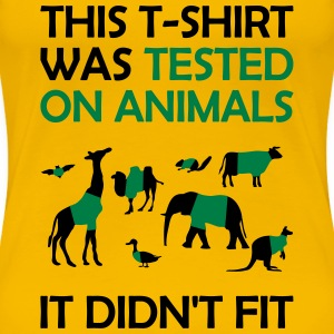 Tested on animals - Women's Premium T-Shirt