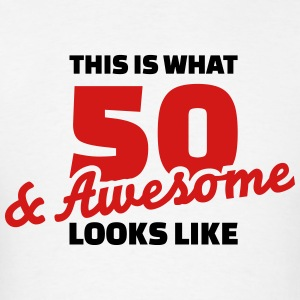 50 Birthday T-Shirts - Men's T-Shirt